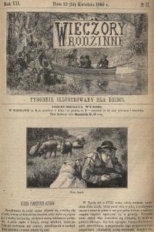 Wieczory Rodzinne : tygodnik illustrowany dla dzieci. R. 7, 1886, nr17