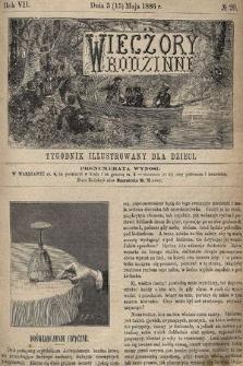 Wieczory Rodzinne : tygodnik illustrowany dla dzieci. R. 7, 1886, nr20