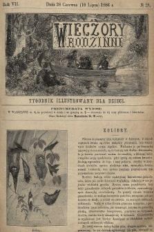 Wieczory Rodzinne : tygodnik illustrowany dla dzieci. R. 7, 1886, nr28