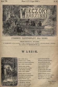 Wieczory Rodzinne : tygodnik illustrowany dla dzieci. R. 7, 1886, nr29