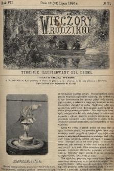 Wieczory Rodzinne : tygodnik illustrowany dla dzieci. R. 7, 1886, nr30