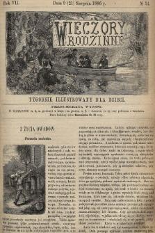 Wieczory Rodzinne : tygodnik illustrowany dla dzieci. R. 7, 1886, nr34