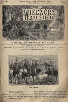 Wieczory Rodzinne : tygodnik illustrowany dla dzieci. R. 7, 1886, nr37
