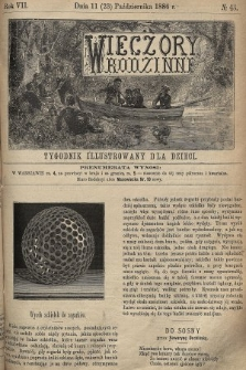 Wieczory Rodzinne : tygodnik illustrowany dla dzieci. R. 7, 1886, nr43