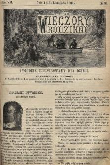 Wieczory Rodzinne : tygodnik illustrowany dla dzieci. R. 7, 1886, nr46
