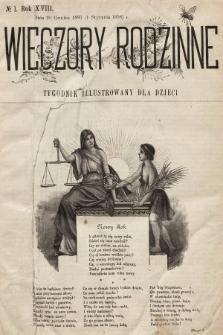 Wieczory Rodzinne : tygodnik illustrowany dla dzieci i młodzieży. R. 19, 1898 [całość]