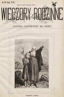 Wieczory Rodzinne : tygodnik illustrowany dla dzieci. R. 19, 1898, nr35