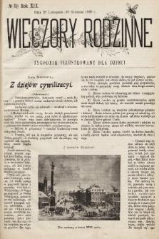 Wieczory Rodzinne : tygodnik illustrowany dla dzieci. R. 19, 1898, nr50