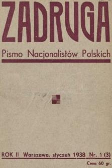 Zadruga : pismo nacjonalistów polskich. 1938, nr1