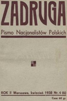 Zadruga : pismo nacjonalistów polskich. 1938, nr4