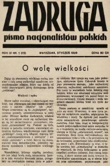 Zadruga : pismo nacjonalistów polskich. 1939, nr1