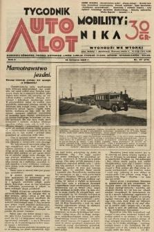 Tygodnik Automobilisty i Lotnika. 1929, nr47
