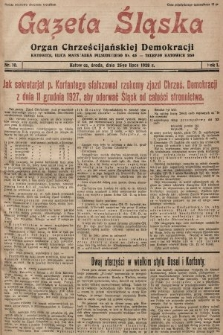 Gazeta Śląska : organ Chrześcijańskiej Demokracji. 1928, nr10
