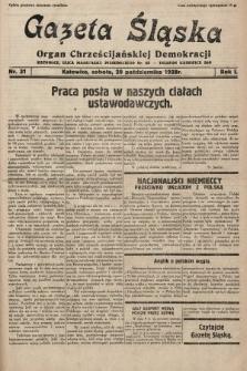 Gazeta Śląska : organ Chrześcijańskiej Demokracji. 1928, nr31