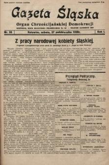 Gazeta Śląska : organ Chrześcijańskiej Demokracji. 1928, nr33