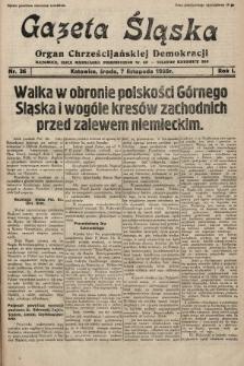 Gazeta Śląska : organ Chrześcijańskiej Demokracji. 1928, nr36
