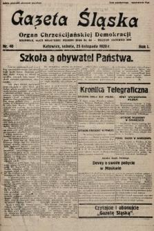 Gazeta Śląska : organ Chrześcijańskiej Demokracji. 1928, nr40
