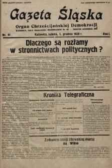Gazeta Śląska : organ Chrześcijańskiej Demokracji. 1928, nr41