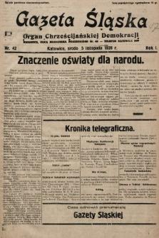 Gazeta Śląska : organ Chrześcijańskiej Demokracji. 1928, nr42