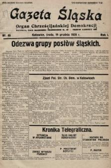 Gazeta Śląska : organ Chrześcijańskiej Demokracji. 1928, nr46