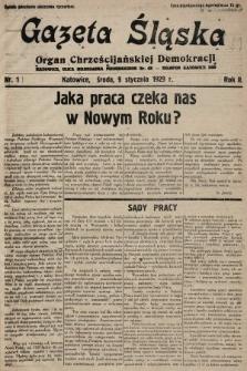 Gazeta Śląska : czasopismo poświęcone sprawom narodowo-chrześcijańskim na Kresach Zachodnich. 1929, nr1