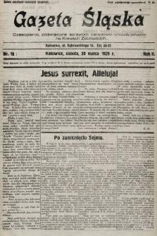Gazeta Śląska : czasopismo poświęcone sprawom narodowo-chrześcijańskim na Kresach Zachodnich. 1929, nr19