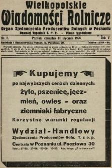 Wielkopolskie Wiadomości Rolnicze : organ Zjednoczenia Producentów Rolnych. 1926, nr2