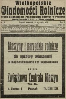Wielkopolskie Wiadomości Rolnicze : organ Zjednoczenia Producentów Rolnych. 1926, nr3