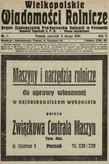 Wielkopolskie Wiadomości Rolnicze : organ Zjednoczenia Producentów Rolnych. 1926, nr6
