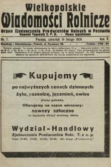 Wielkopolskie Wiadomości Rolnicze : organ Zjednoczenia Producentów Rolnych. 1926, nr7