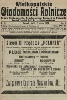 Wielkopolskie Wiadomości Rolnicze : organ Zjednoczenia Producentów Rolnych. 1926, nr10