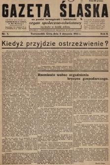 Gazeta Śląska na Powiat Tarnogórski i Lubliniecki : organ społeczno-oświatowy. 1932, nr1