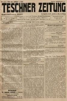Teschner Zeitung : unparteiisches Organ. 1930, nr44