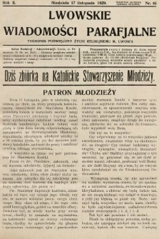 Lwowskie Wiadomości Parafialne : tygodnik poświęcony życiu religijnemu m. Lwowa. 1929, nr46