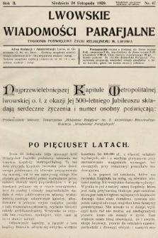 Lwowskie Wiadomości Parafialne : tygodnik poświęcony życiu religijnemu m. Lwowa. 1929, nr47