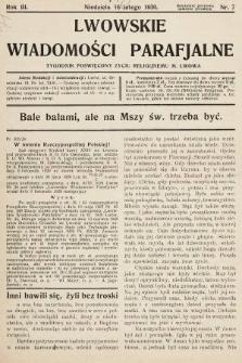Lwowskie Wiadomości Parafialne : tygodnik poświęcony życiu religijnemu m. Lwowa. 1930, nr7