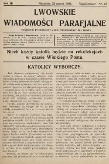 Lwowskie Wiadomości Parafialne : tygodnik poświęcony życiu religijnemu m. Lwowa. 1930, nr12