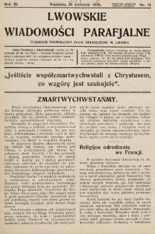 Lwowskie Wiadomości Parafialne : tygodnik poświęcony życiu religijnemu m. Lwowa. 1930, nr16