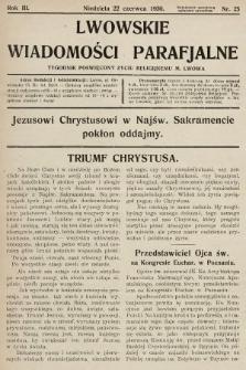 Lwowskie Wiadomości Parafialne : tygodnik poświęcony życiu religijnemu m. Lwowa. 1930, nr25