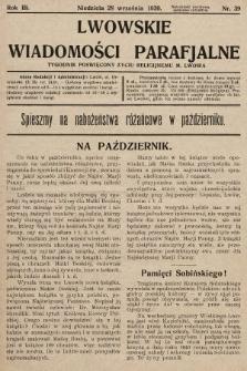 Lwowskie Wiadomości Parafialne : tygodnik poświęcony życiu religijnemu m. Lwowa. 1930, nr39