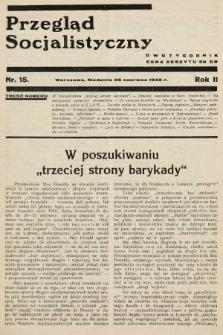 Przegląd Socjalistyczny. 1932, nr15