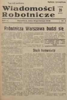 Wiadomości Robotnicze : tygodnik społeczny. 1936, nr2