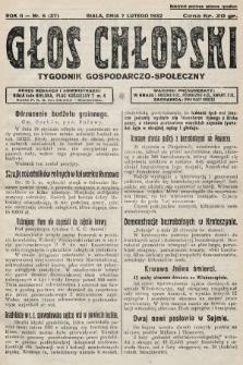Głos Chłopski : tygodnik gospodarczo-społeczny. 1932, nr6