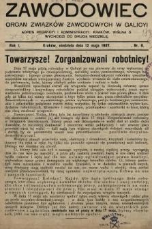 Zawodowiec : organ związków zawodowych w Galicyi. 1907, nr6