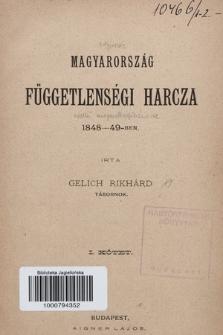 Magyarország függetlenségi harcza 1848-49-ben. Köt. 1