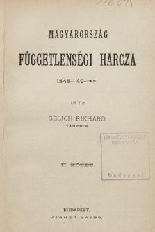 Magyarország függetlenségi harcza 1848-49-ben. Köt. 2