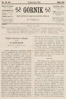 Górnik : pismo poświęcone sprawom górnictwa naftowego w Galicyi. 1884, nr17 i 18