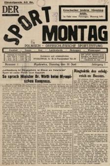 Der Sport - Montag : Polnisch - Oberschlesische Sportzeitung. 1930, nr1