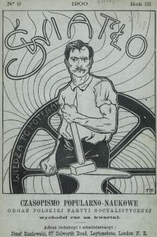 Światło : czasopismo popularno-naukowe : organ Polskiej Partyi Socyalistycznej. 1900, nr9