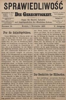 Sprawiedliwość = Die Gerechtigkeit : Organ für Handel, Industrie und Angelegenheiten des öffentlichen Lebens. 1897, nr21